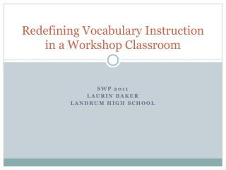 Redefining Vocabulary Instruction in a Workshop Classroom