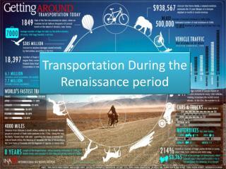 Transportation  During the Renaissance period