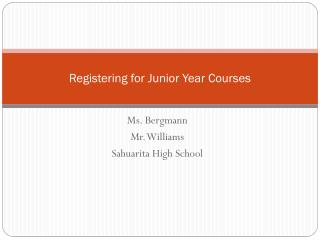Registering for Junior Year Courses