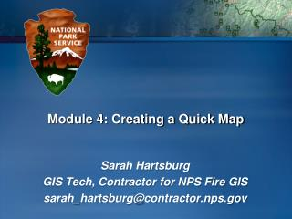 Module 4: Creating a Quick Map