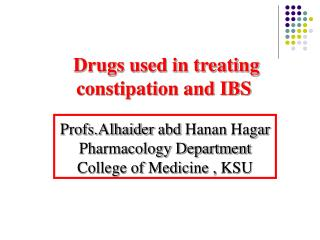 Drugs used in treating constipation and IBS
