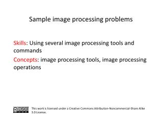 S kills :  Using several image processing tools and commands