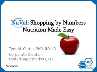 NuVal :  Shopping by Numbers  Nutrition Made Easy