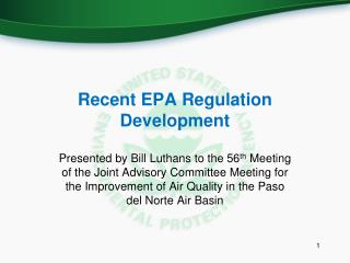 Recent EPA Regulation Development