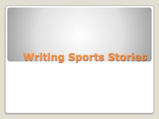 Writing Sports Stories