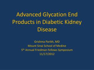 Advanced Glycation End Products in Diabetic Kidney Disease