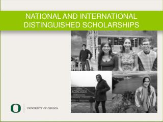 NATIONAL AND INTERNATIONAL DISTINGUISHED SCHOLARSHIPS
