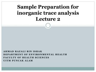 Sample Preparation for inorganic trace analysis Lecture 2