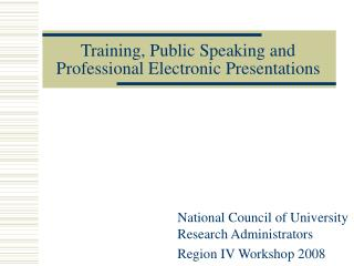 Training, Public Speaking and Professional Electronic Presentations