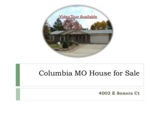 Columbia MO House for Sale - 4002 E Sonora Ct