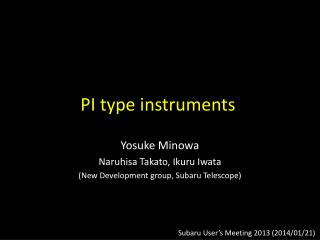 PI type instruments