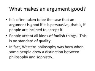 What makes an argument good?