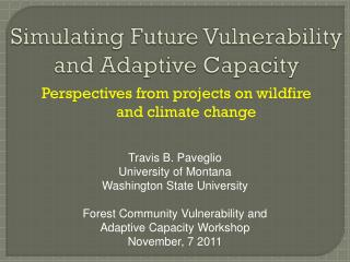 Simulating Future Vulnerability  and Adaptive Capacity