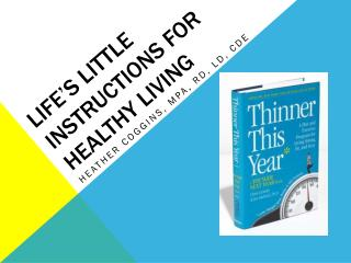 Life's Little Instructions for Healthy Living