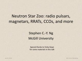 Neutron Star Zoo: radio pulsars,  magnetars , RRATs, CCOs, and more