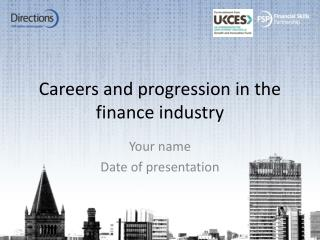 Careers and progression in the finance industry
