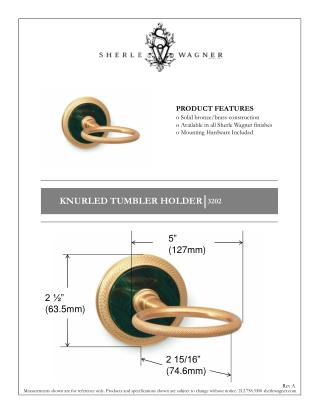 PRODUCT FEATURES  Solid bronze/brass construction  Available in all Sherle Wagner finishes