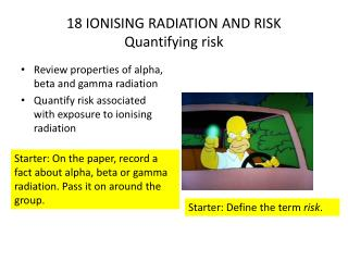 18 IONISING RADIATION AND RISK Quantifying risk