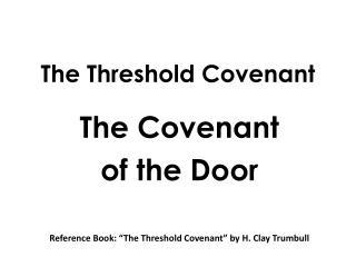 The Threshold Covenant