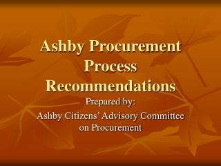Ashby Procurement Process Recommendations