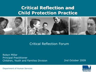 Critical Reflection and  Child Protection Practice