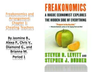 Freakonomics  and Arrangement: Chapter 1: Cheating Teachers
