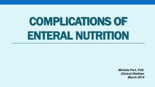Complications of Enteral Nutrition