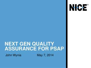 Next Gen Quality Assurance for PSAP