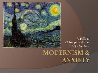 Modernism & Anxiety