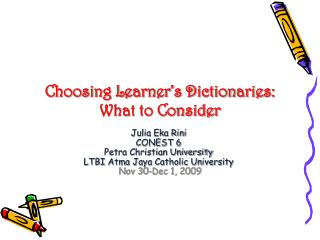 Choosing Learner's Dictionaries: What to Consider