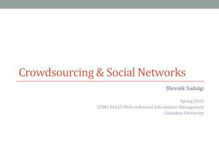Crowdsourcing & Social  Networks
