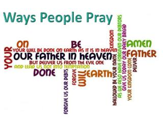 Ways People Pray