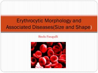 Erythrocytic Morphology and Associated Diseases(Size and Shape )