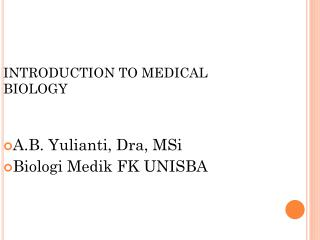 INTRODUCTION TO MEDICAL BIOLOGY