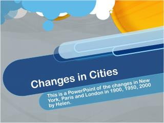 Changes in Cities