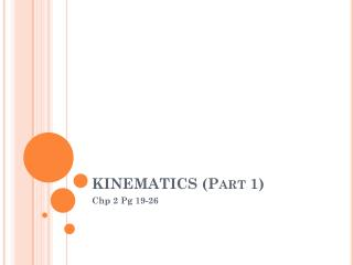 KINEMATICS (Part 1)