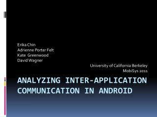 Analyzing Inter-Application Communication in Android