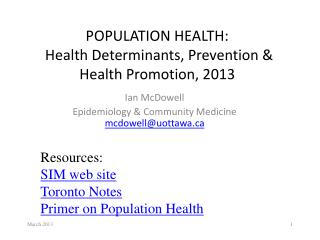 POPULATION HEALTH:  Health  Determinants , Prevention & Health  Promotion, 2013