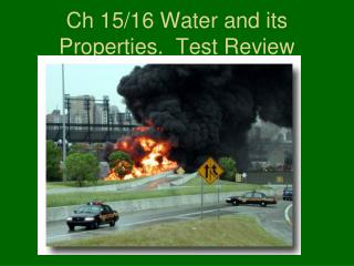 Ch 15/16 Water and its Properties.  Test Review