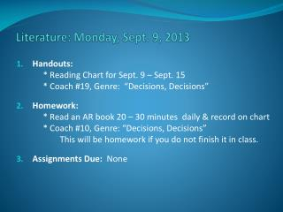 Literature: Monday, Sept. 9, 2013
