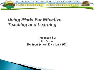 Using iPads For Effective  Teaching and Learning