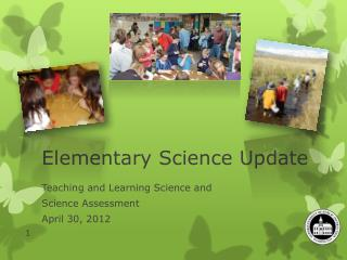 Elementary Science Update