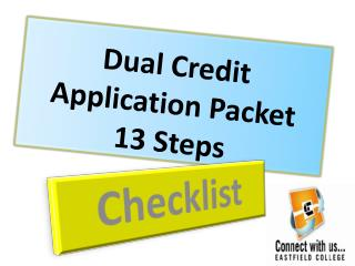 Dual  Credit Application  Packet 13 Steps