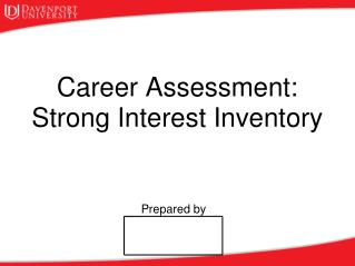 Career Assessment: Strong Interest Inventory