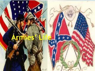 Armies' Life