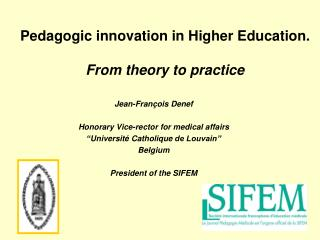 Pedagogic innovation in Higher Education. From theory to practice