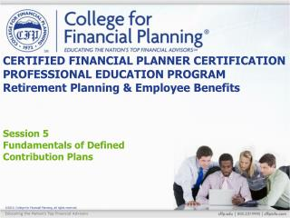 Session 5 Fundamentals of Defined Contribution Plans