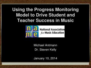 Using the Progress Monitoring Model to Drive Student and Teacher Success in Music