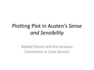 Plotting Plot in Austen's  Sense and Sensibility