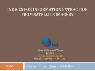 Indices for information extraction from satellite imagery
